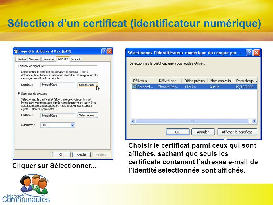 17 Sélection dun certificat (identificateur numérique) Cliquer sur Sélectionner... Choisir le certificat parmi ceux qui sont affichés, sachant que seu