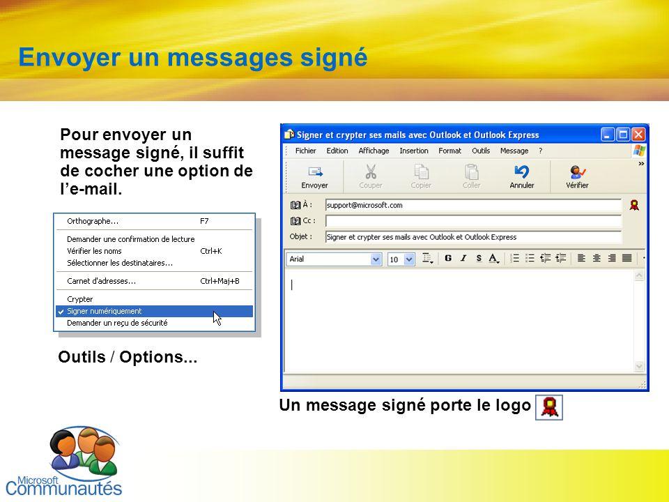 19 Titre2 Titre2 Titre2 Titre2 Titre2 Titre2 Titre2 Envoyer un messages signé Un message signé porte le logo Outils / Options... Pour envoyer un messa