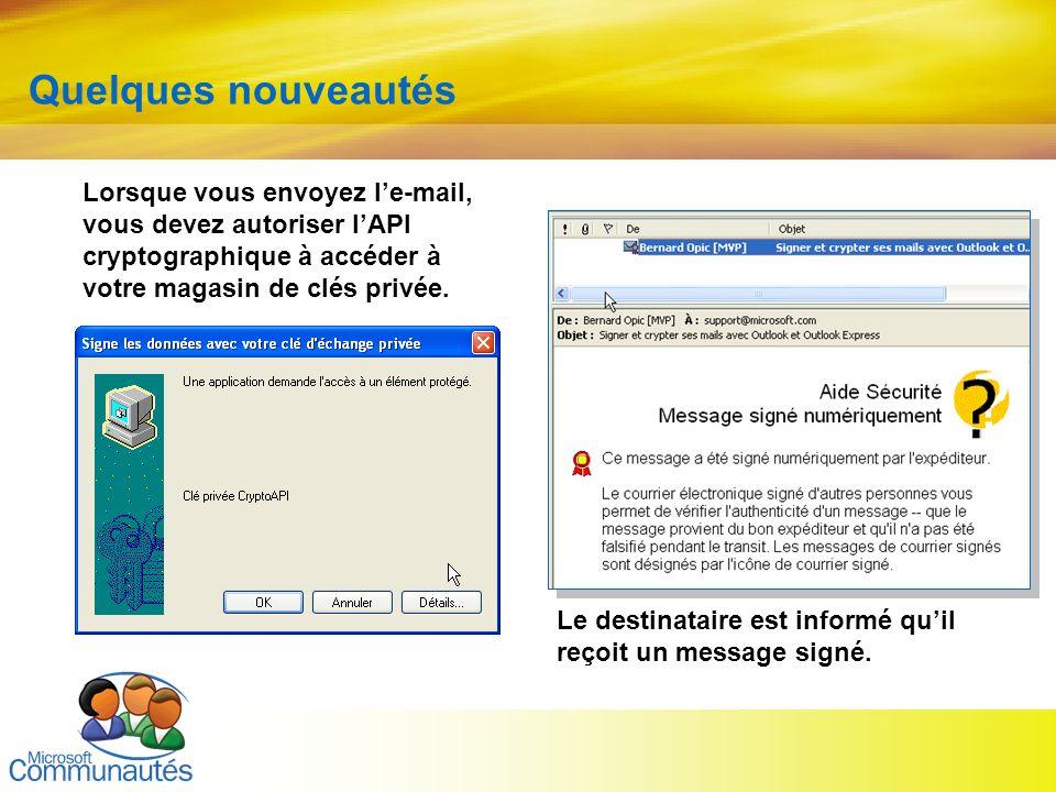 20 Titre2 Titre2 Titre2 Titre2 Titre2 Titre2 Titre2 Quelques nouveautés Lorsque vous envoyez le-mail, vous devez autoriser lAPI cryptographique à accé