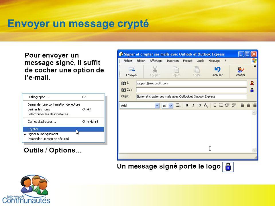 23 Titre2 Titre2 Titre2 Titre2 Titre2 Titre2 Titre2 Envoyer un message crypté Pour envoyer un message signé, il suffit de cocher une option de le-mail