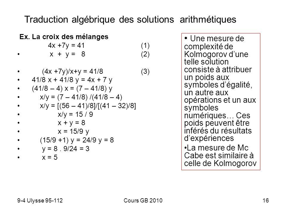 9-4 Ulysse 95-112Cours GB 201016 Ex. La croix des mélanges 4x +7y = 41 (1) x + y = 8 (2) (4x +7y)/x+y = 41/8 (3) 41/8 x + 41/8 y = 4x + 7 y (41/8 – 4)