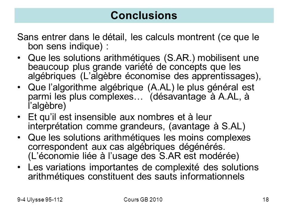 9-4 Ulysse 95-112Cours GB 201018 Sans entrer dans le détail, les calculs montrent (ce que le bon sens indique) : Que les solutions arithmétiques (S.AR