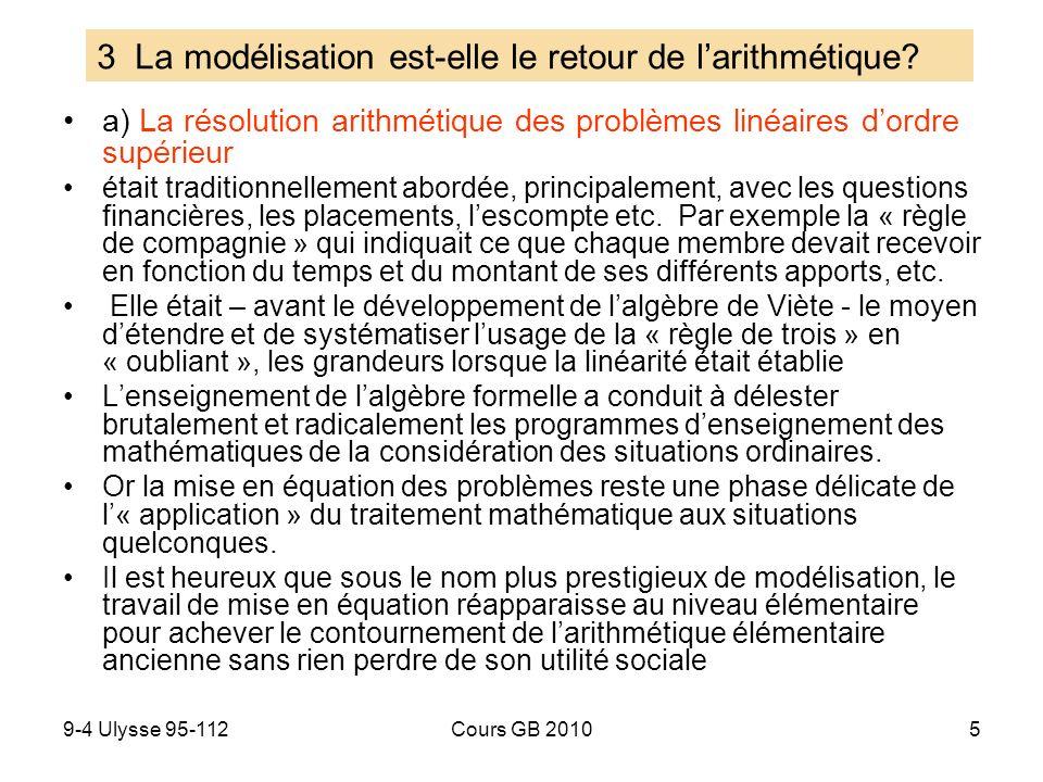 9-4 Ulysse 95-112Cours GB 20105 a) La résolution arithmétique des problèmes linéaires dordre supérieur était traditionnellement abordée, principalemen