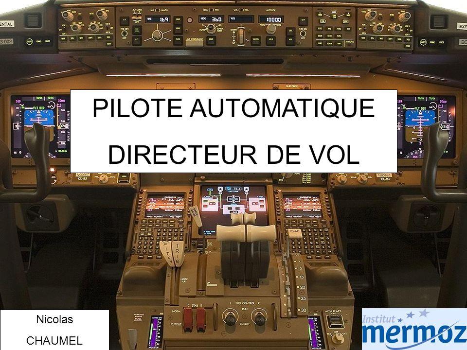CWS: (Control Wheel Steering) « Pilotage transparent » Question dexamen : Si le pilote lâche le manche lavion conserve sa dernière attitude.