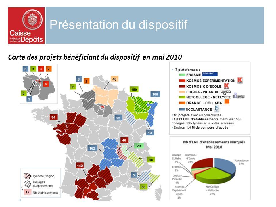 Présentation du dispositif Carte des projets bénéficiant du dispositif en mai 2010