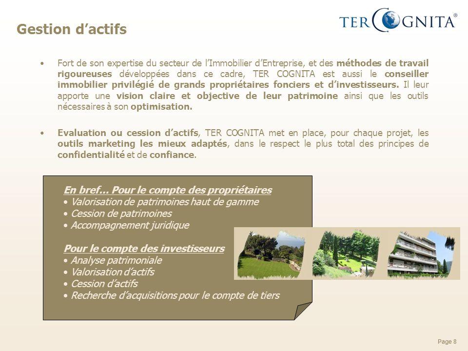 Page 9 Développement commercial de programmes résidentiels haut de gamme à létranger TER COGNITA est le partenaire de choix des particuliers qui cherchent à investir à létranger via lacquisition dun bien immobilier dexception.