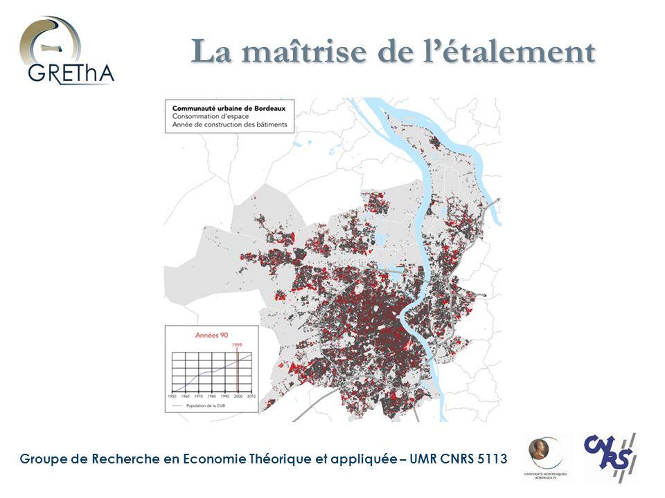 Groupe de Recherche en Economie Théorique et appliquée – UMR CNRS 5113 La maîtrise de létalement