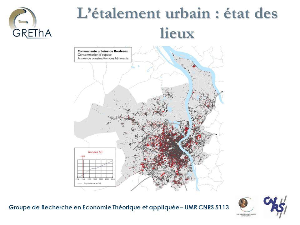 Groupe de Recherche en Economie Théorique et appliquée – UMR CNRS 5113 Létalement urbain : état des lieux