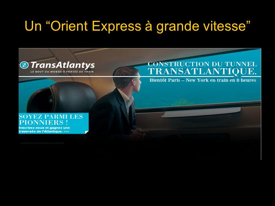 Un Orient Express à grande vitesse