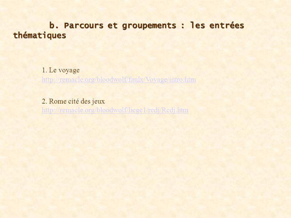 b.Parcours et groupements: b.Parcours et groupements: figures de lhistoire romaine 1.