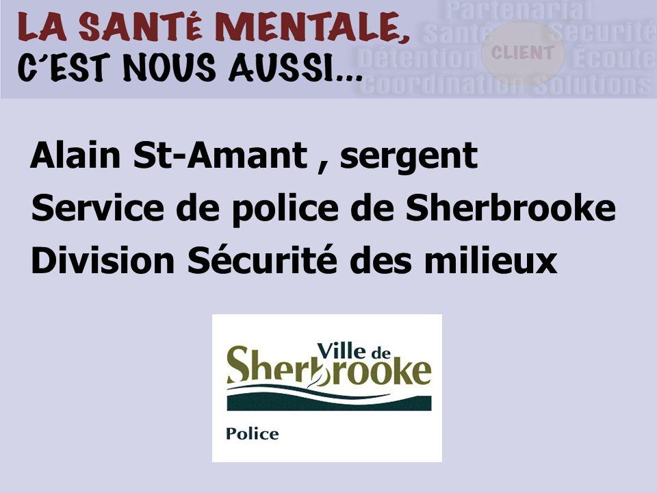 Alain St-Amant, sergent Service de police de Sherbrooke Division Sécurité des milieux