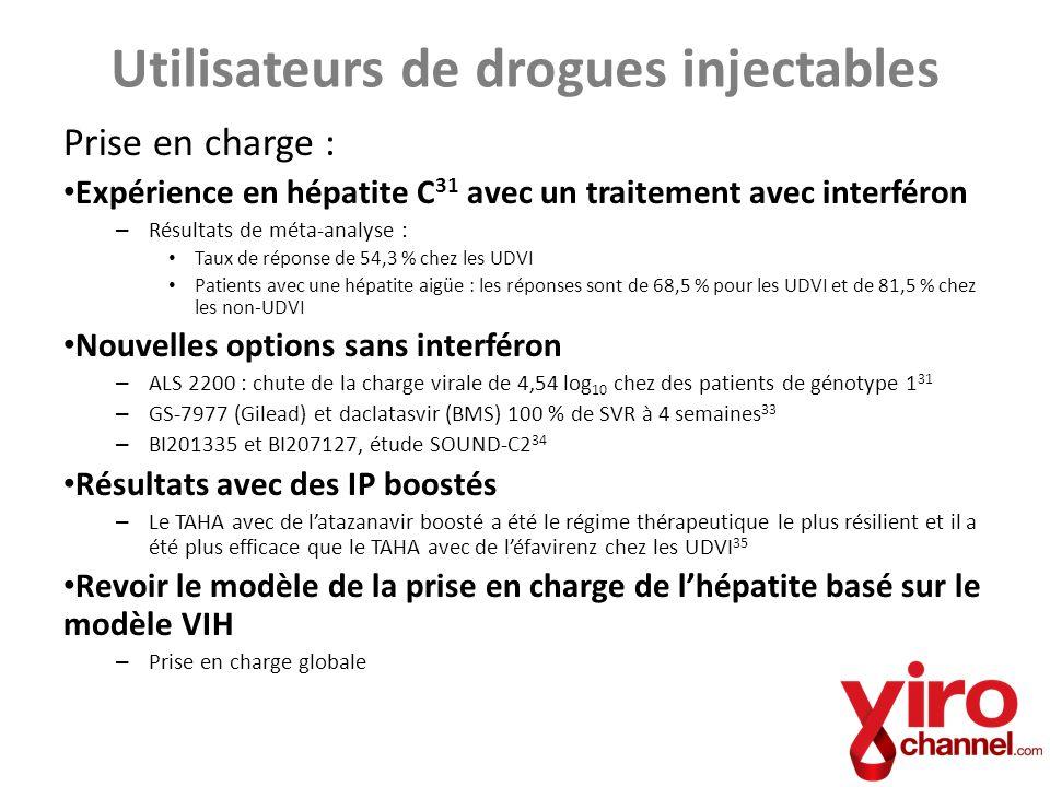 Prise en charge : Expérience en hépatite C 31 avec un traitement avec interféron – Résultats de méta-analyse : Taux de réponse de 54,3 % chez les UDVI