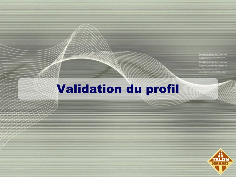 Validation du profil