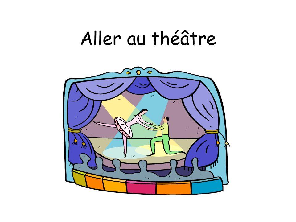 Aller au théâtre