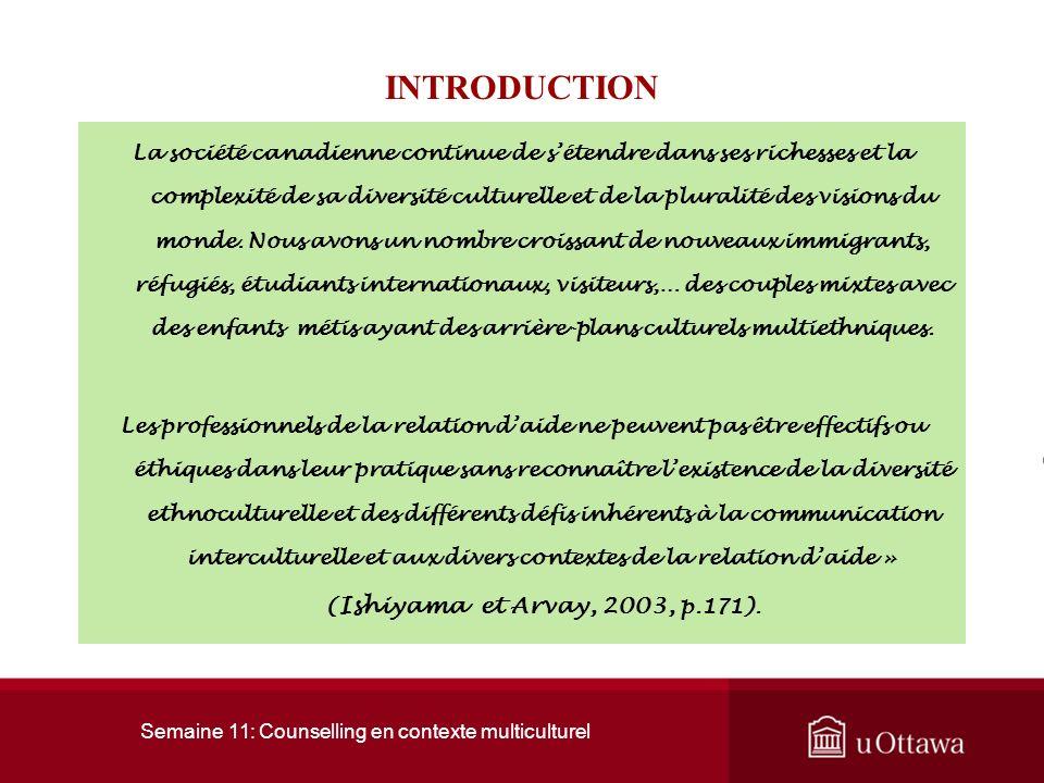 Semaine 11: Counselling en contexte multiculturel 1.