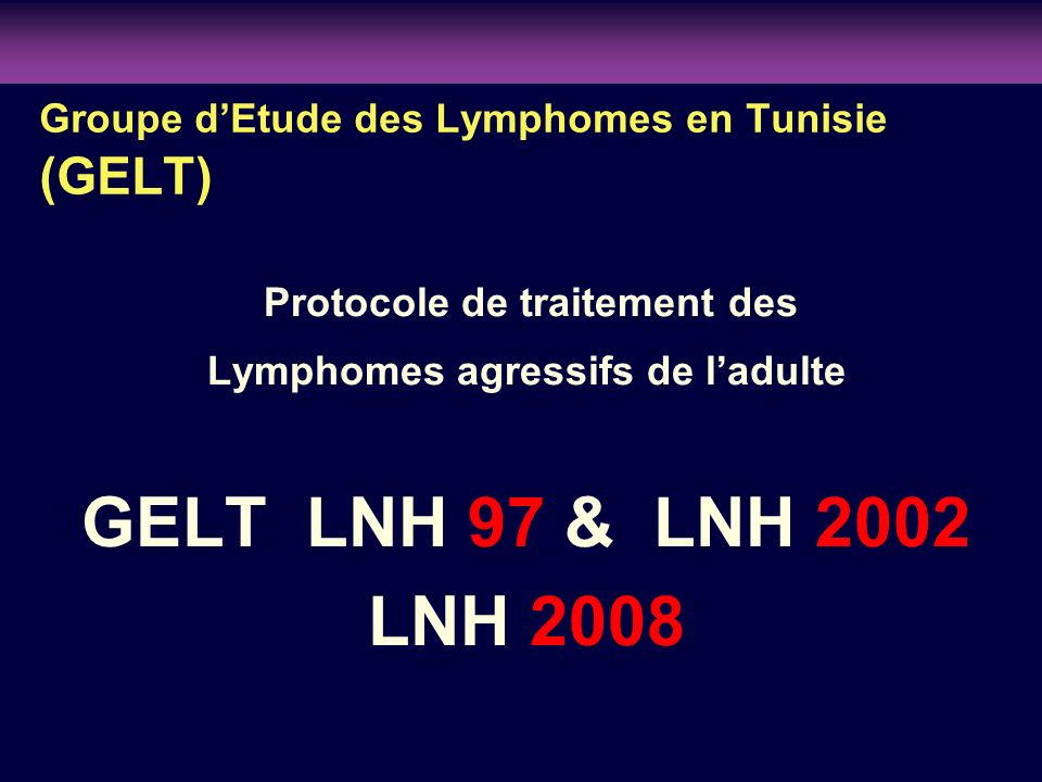 clinicaloptions.com/oncology Individualizing Therapy to Optimize Patient Outcomes in MDS Groupe dEtude des Lymphomes en Tunisie (GELT) Protocole de tr