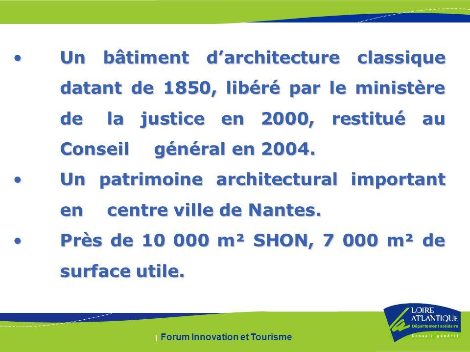 | Forum Innovation et Tourisme Un bâtiment darchitecture classique datant de 1850, libéré par le ministère de la justice en 2000, restitué au Conseil général en 2004.