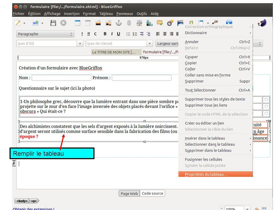 Remplir le tableauSélectionner la colonne Clic droit et propriétés du tableau