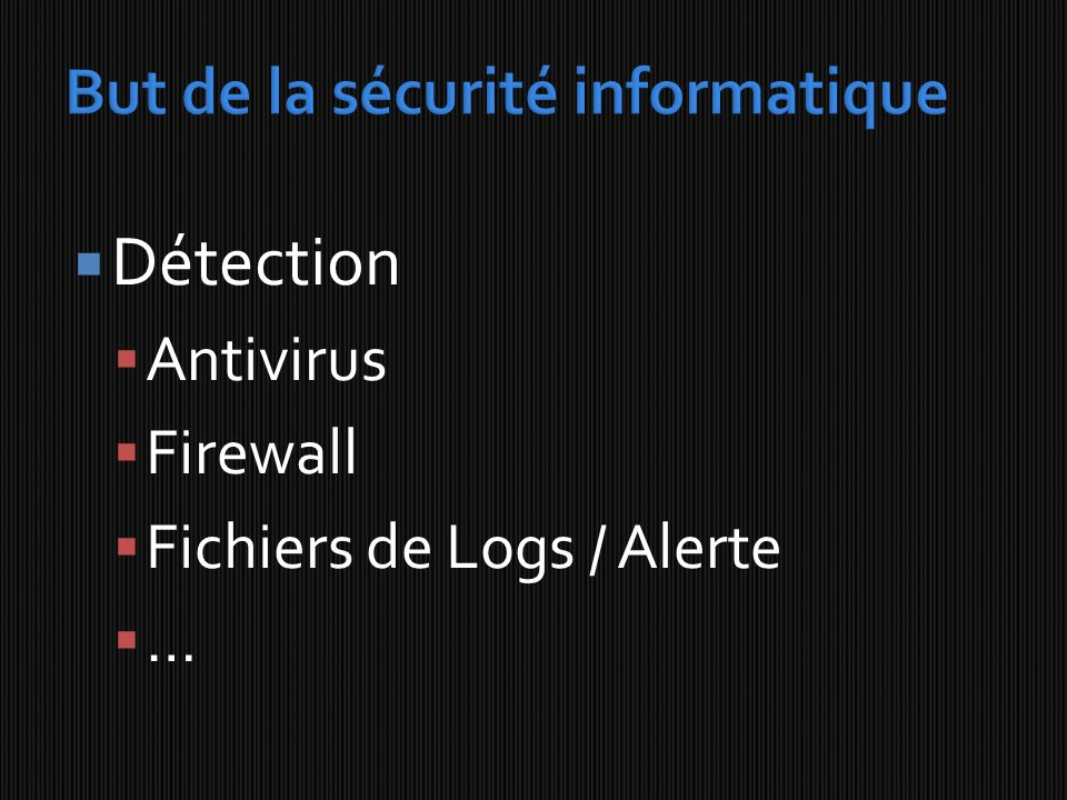 Détection Antivirus Firewall Fichiers de Logs / Alerte …