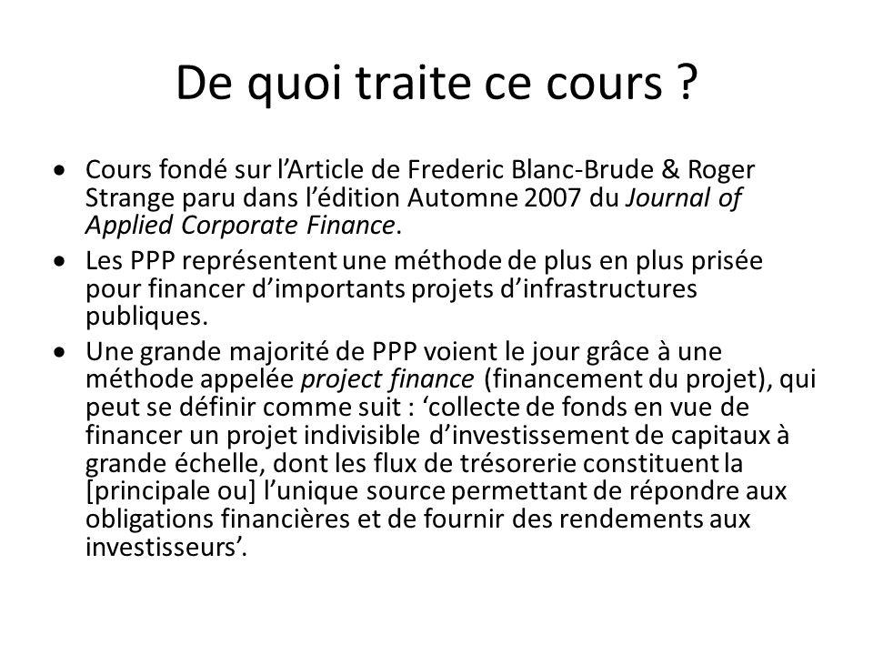 De quoi traite ce cours ? Cours fondé sur lArticle de Frederic Blanc-Brude & Roger Strange paru dans lédition Automne 2007 du Journal of Applied Corpo