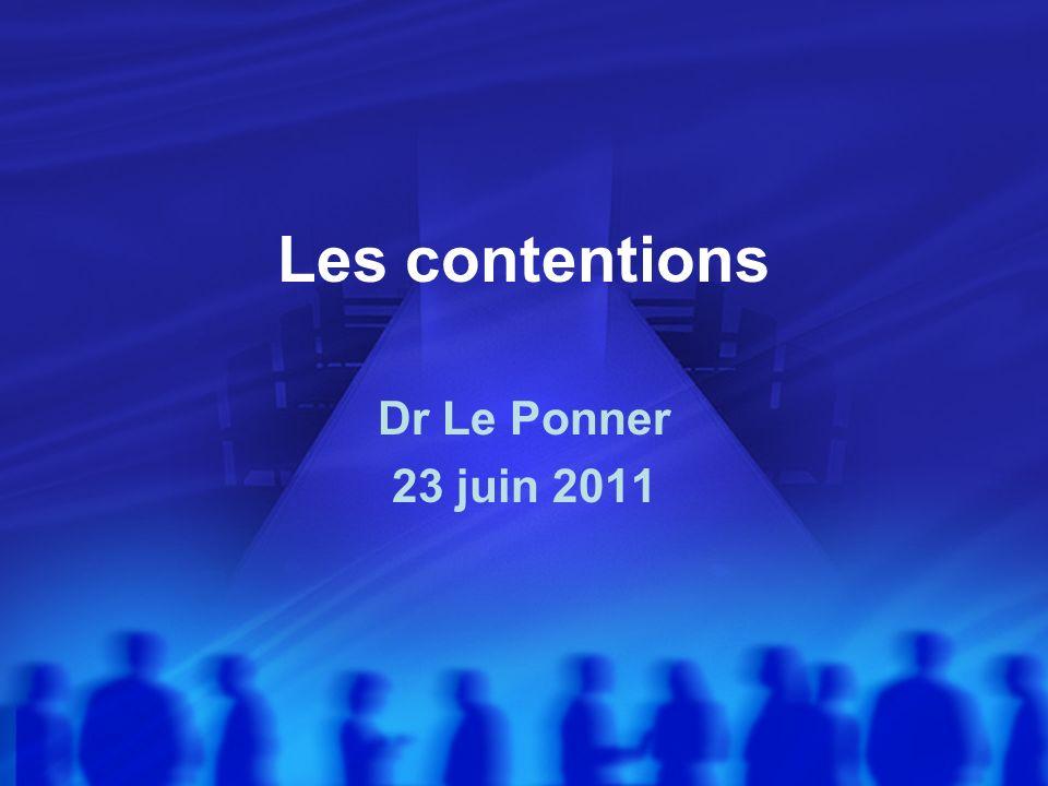 Les contentions Dr Le Ponner 23 juin 2011