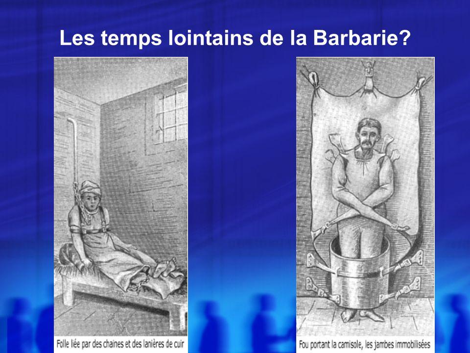 Les temps lointains de la Barbarie?