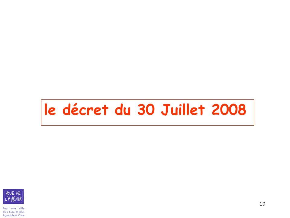 10 le décret du 30 Juillet 2008