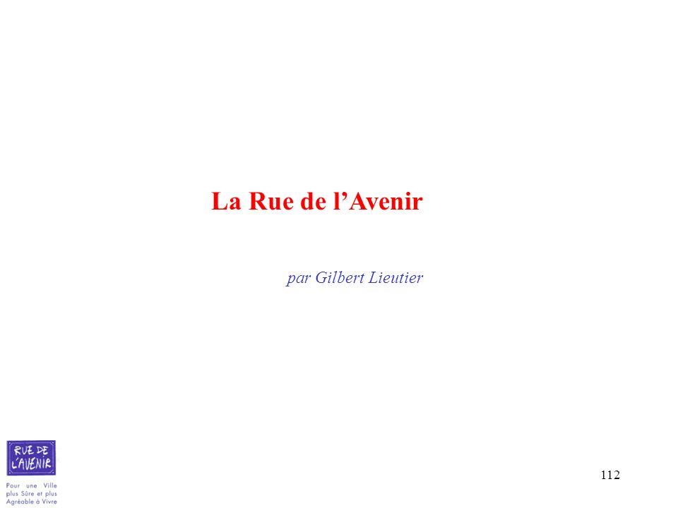 112 La Rue de lAvenir par Gilbert Lieutier