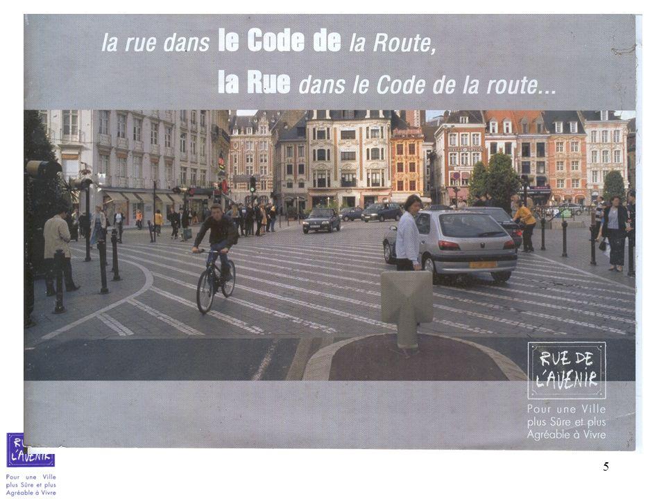 106 pour une question pratique: nous sommes (serons) tour à tour piéton, cycliste, automobiliste, etc.