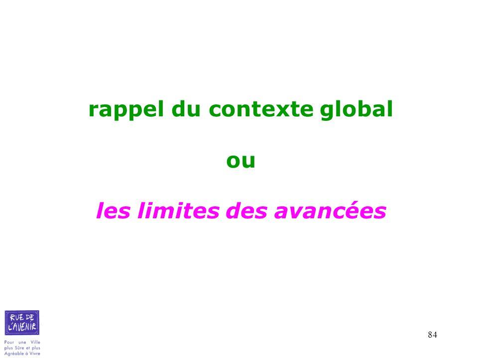 84 rappel du contexte global ou les limites des avancées