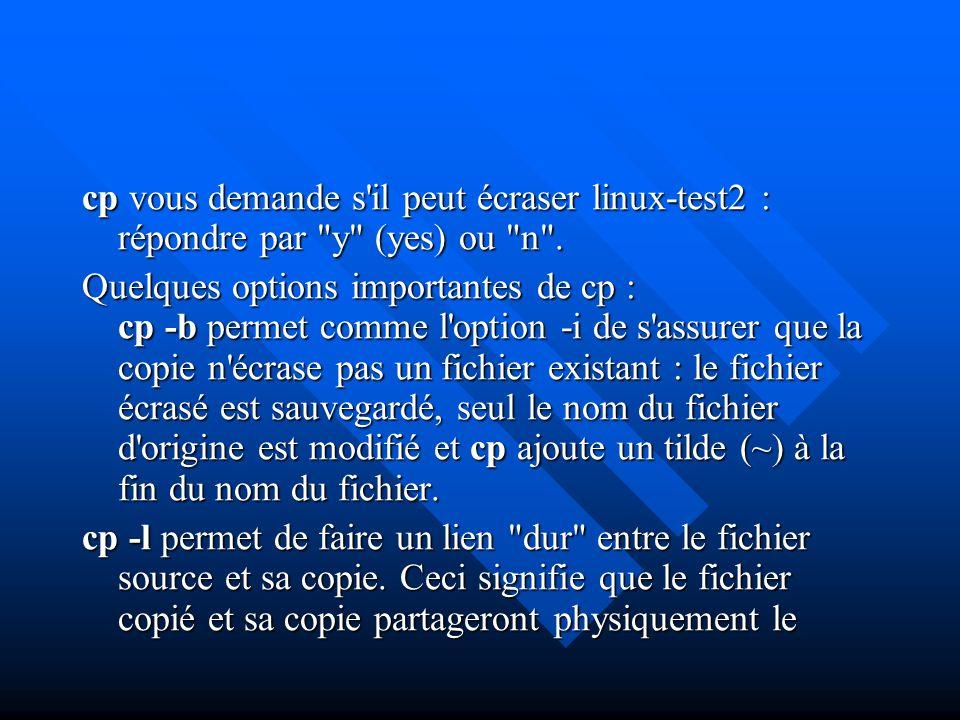cp vous demande s'il peut écraser linux-test2 : répondre par