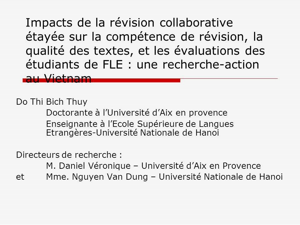 Impacts de la révision collaborative étayée sur la compétence de révision, la qualité des textes, et les évaluations des étudiants de FLE : une recher