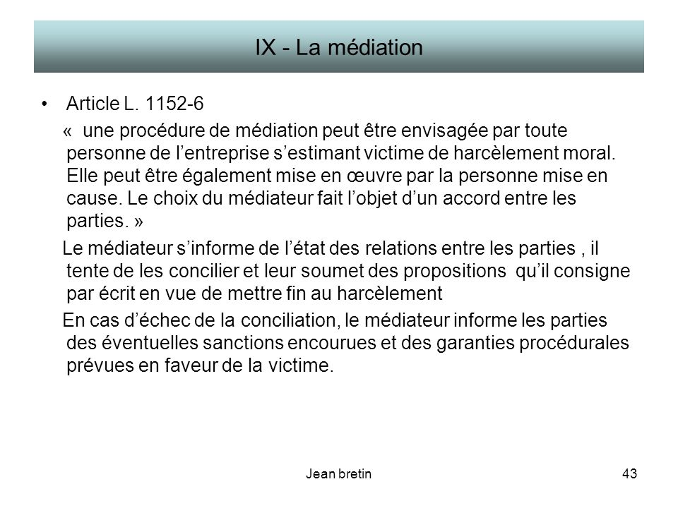 Jean bretin43 IX - La médiation Article L.