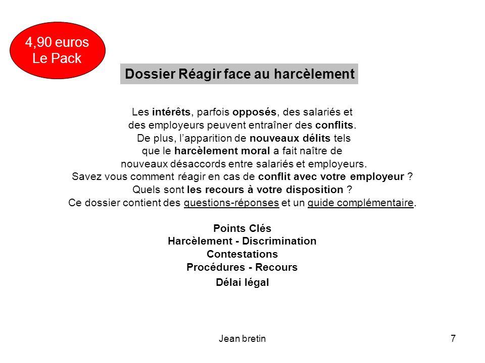 Jean bretin18 La jurisprudence insiste sur lobligation de la hiérarchie de faire cesser le harcèlement.