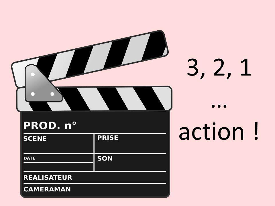 3, 2, 1 … action !