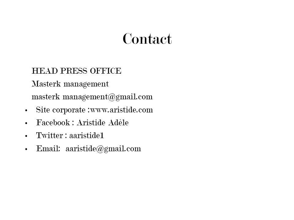 Contact HEAD PRESS OFFICE Masterk management masterk management@gmail.com Site corporate :www.aristide.com Facebook : Aristide Adèle Twitter : aaristi
