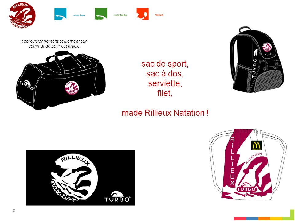 3 sac de sport, sac à dos, serviette, filet, made Rillieux Natation ! approvisionnement seulement sur commande pour cet article