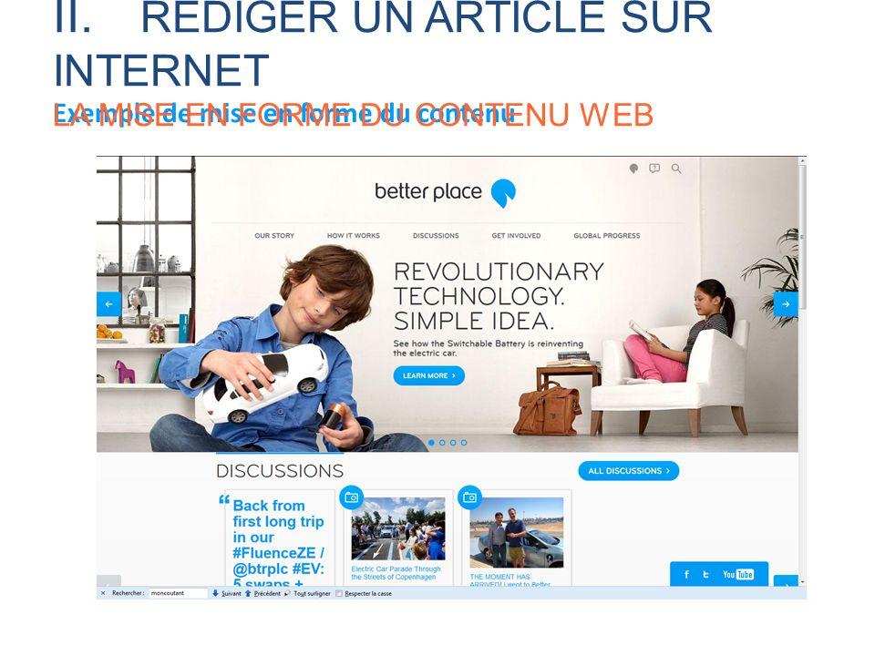 Exemple de mise en forme du contenu II. RÉDIGER UN ARTICLE SUR INTERNET LA MISE EN FORME DU CONTENU WEB