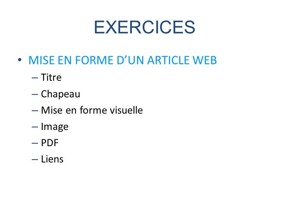 MISE EN FORME DUN ARTICLE WEB – Titre – Chapeau – Mise en forme visuelle – Image – PDF – Liens EXERCICES