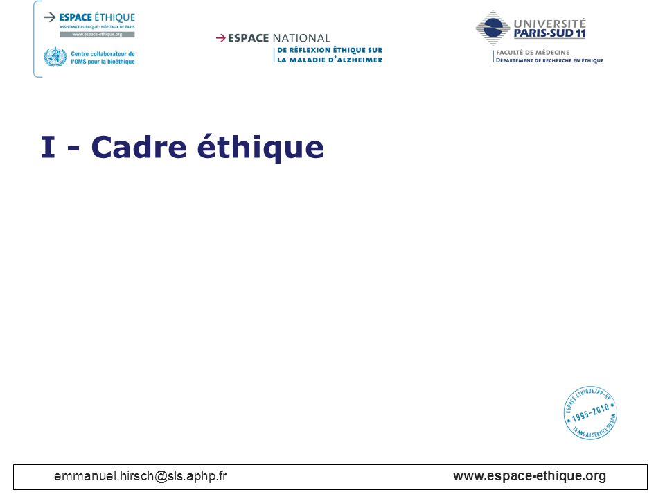 www.espace-ethique.org C.Recherches sur le génome humain Article 10.