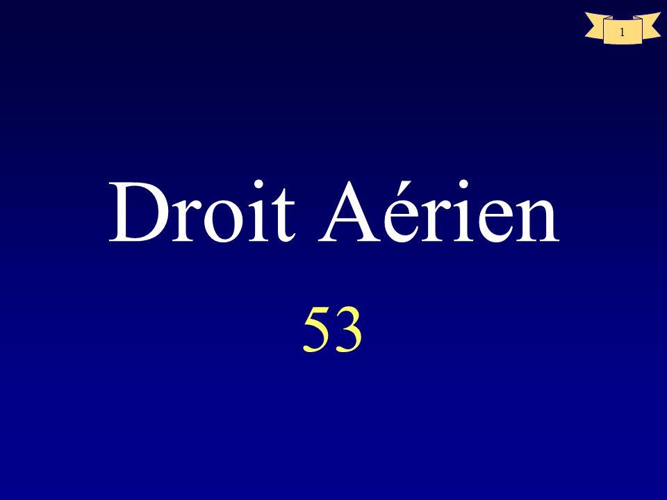 1 Droit Aérien 53