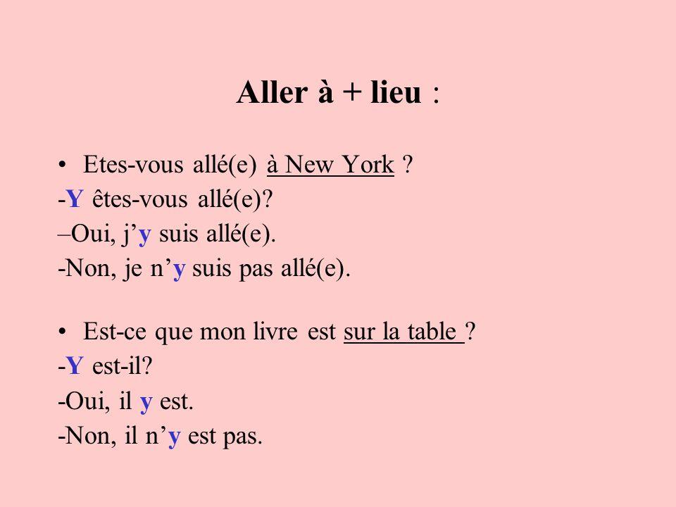 Les pronoms a.En général, ils se placent devant le verbe conjugué.