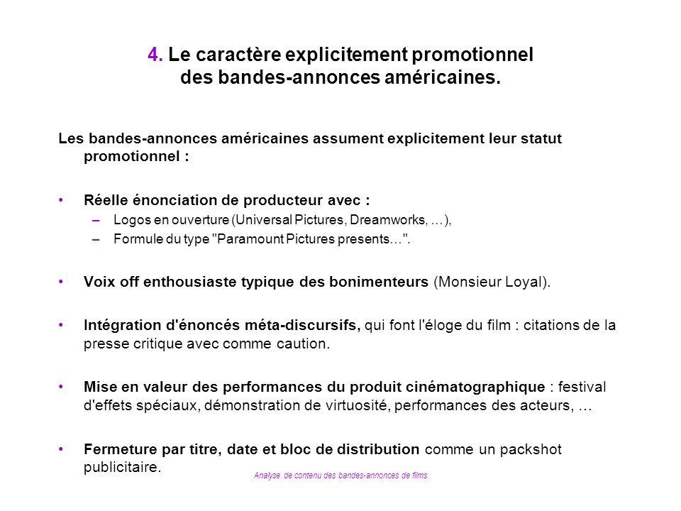 Analyse de contenu des bandes-annonces de films 4. Le caractère explicitement promotionnel des bandes-annonces américaines. Les bandes-annonces améric