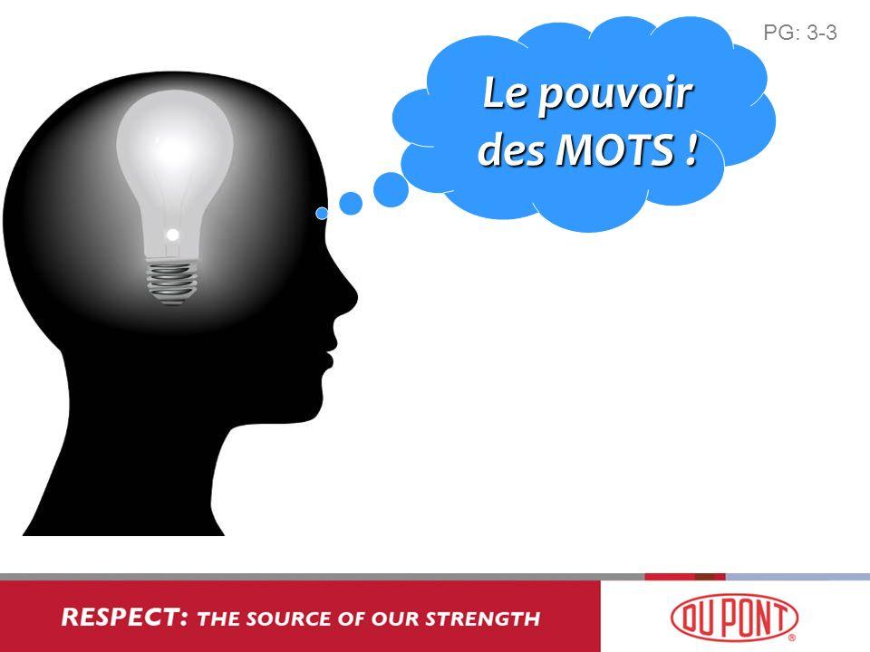 Le pouvoir des MOTS ! PG: 3-3