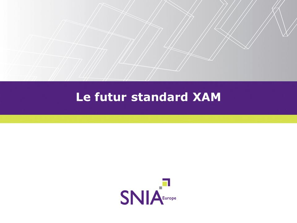Le futur standard XAM