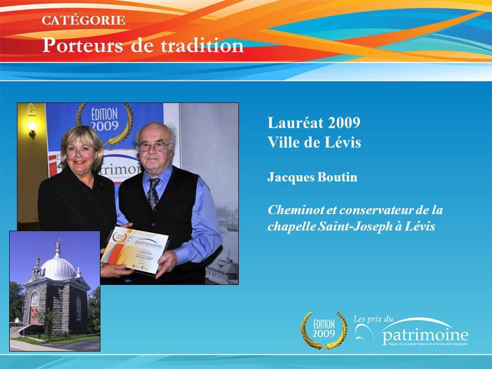 Lauréat 2009 Ville de Lévis Jacques Boutin Cheminot et conservateur de la chapelle Saint-Joseph à Lévis