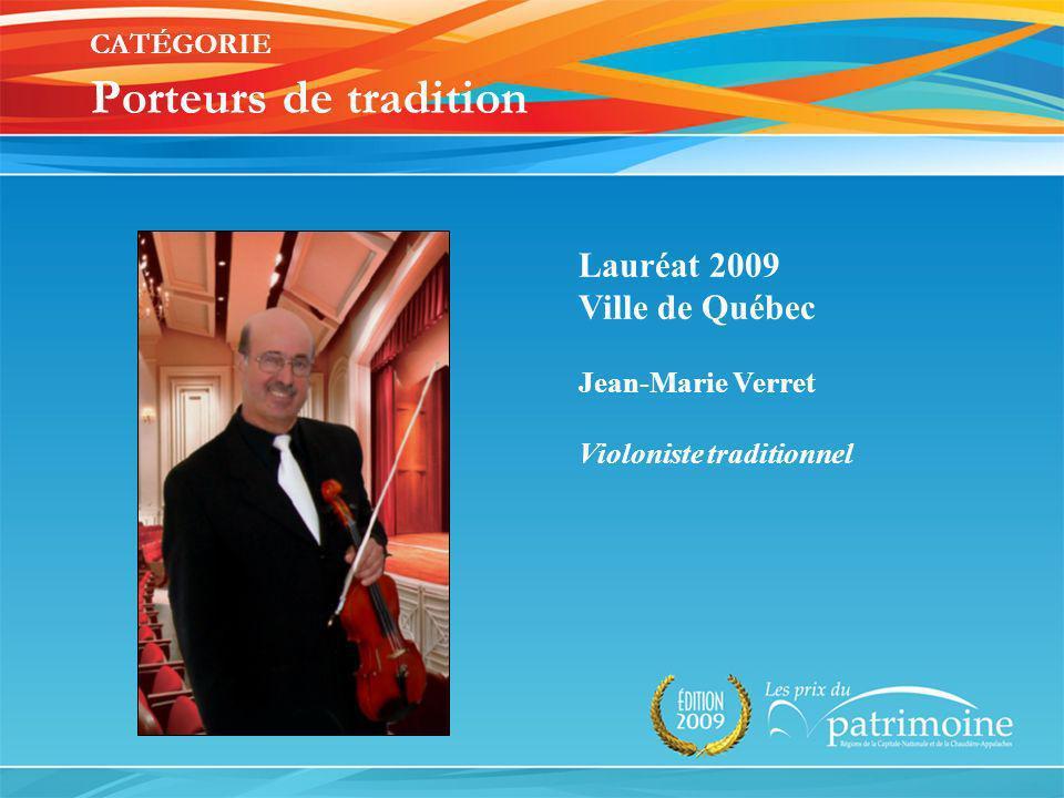 Lauréat 2009 Ville de Québec Jean-Marie Verret Violoniste traditionnel