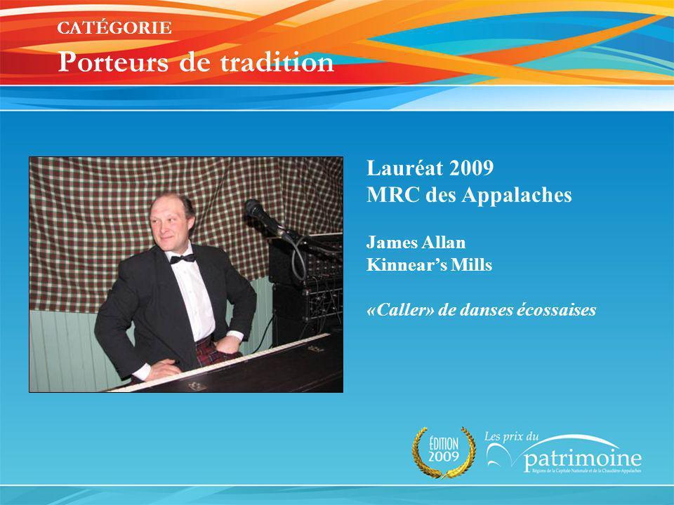 Lauréat 2009 MRC des Appalaches James Allan Kinnears Mills «Caller» de danses écossaises