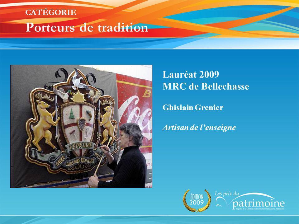 Lauréat 2009 MRC de Bellechasse Ghislain Grenier Artisan de lenseigne