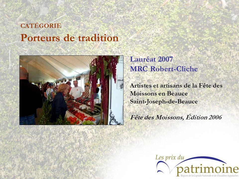 Lauréat 2007 MRC Robert-Cliche Artistes et artisans de la Fête des Moissons en Beauce Saint-Joseph-de-Beauce Fête des Moissons, Édition 2006
